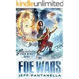 The Foe Wars (The Ever Hero Saga Book 2)