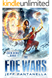 The Foe Wars (The Ever Hero Saga Book 2)