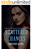 Shattered Chances: A Breaking Black Companion Novel