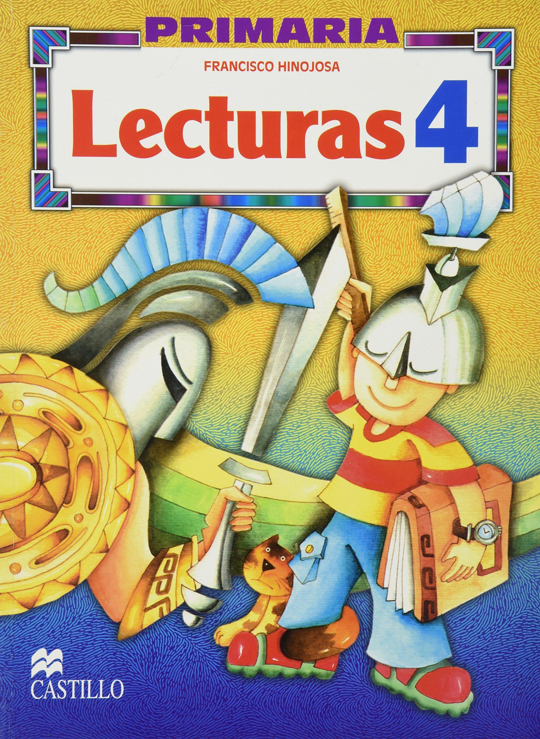 Lecturas 4 Cuarto Grado De Primaria: Francisco Hinojosa ...