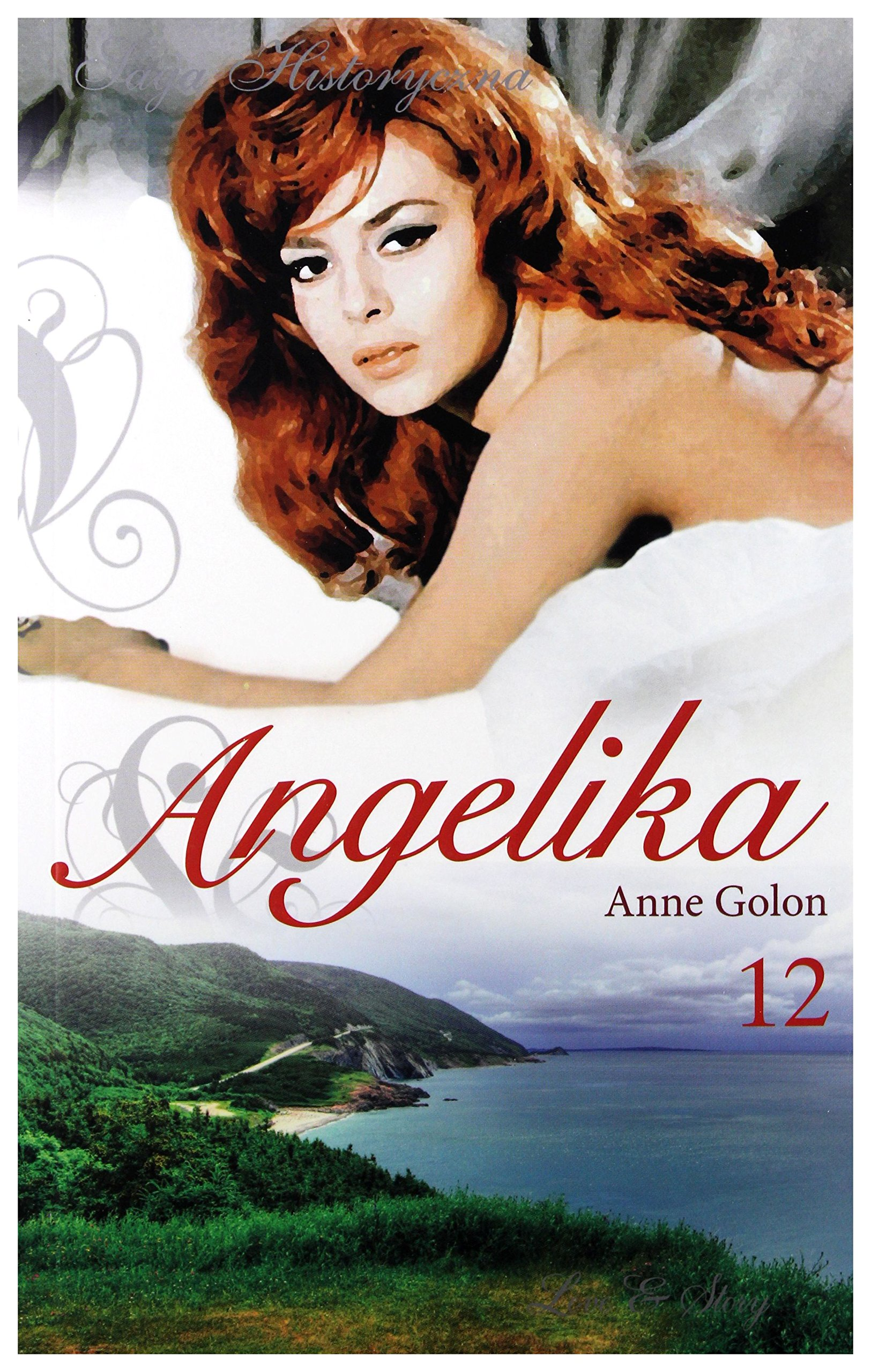 Download Angelika tom 12: Angelika i jej miĹoĹÄ cz. 2 - Anne Golon [ksiÄĹzka] pdf epub