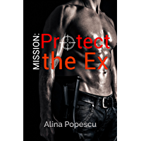 Mission: Protect the Ex (English Edition)