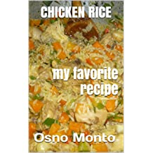 CHICKEN RICE (My Favorite Recipe Book 3) Jan 4, 2014