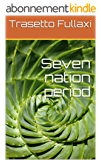 Seven nation period (English Edition)