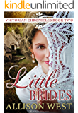 Little Brides (Victorian Chronicles Book 2)