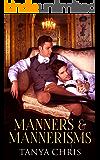 Manners & Mannerisms
