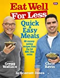 Eat Well for Less: Quick and Easy Meals