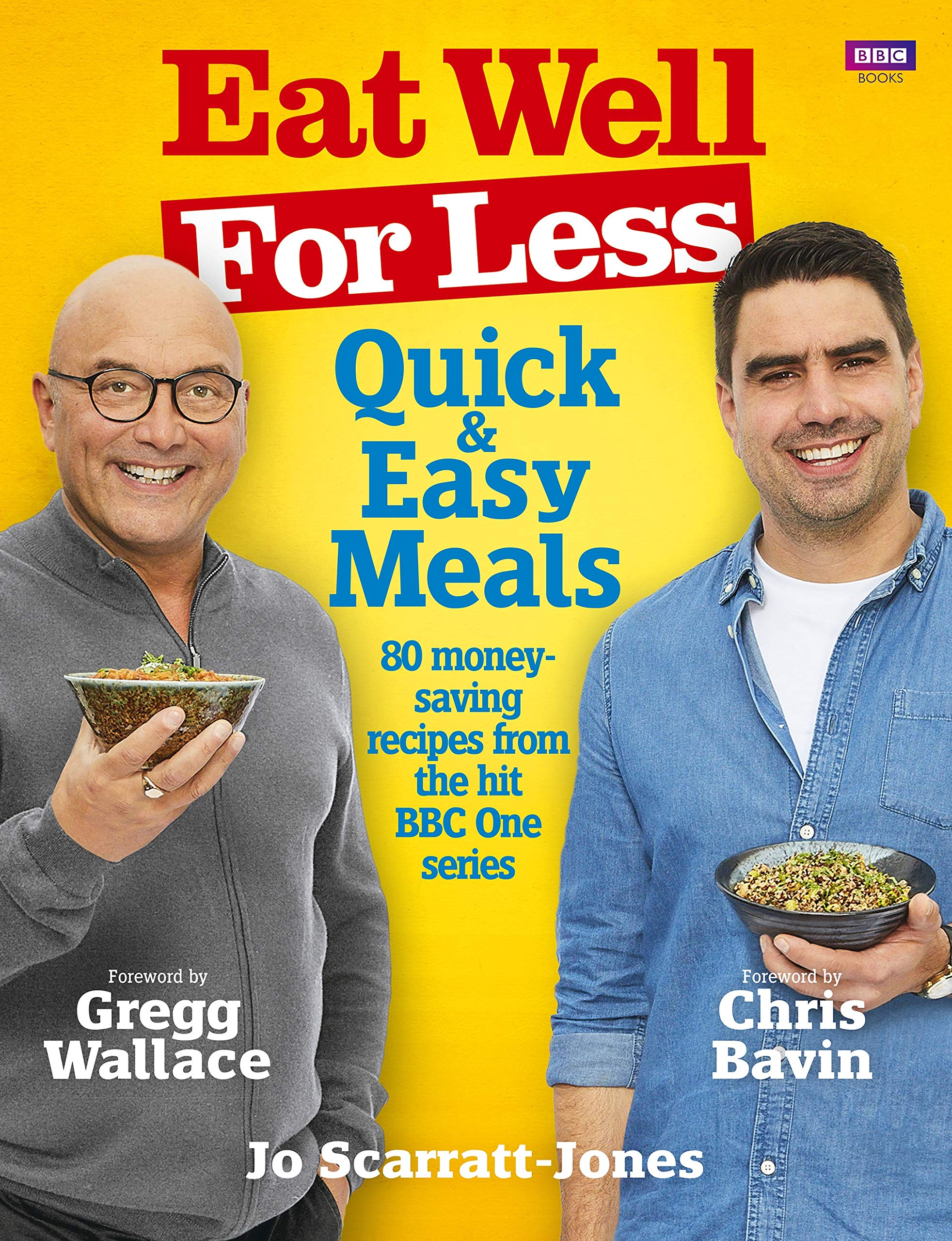 Eat well for less quick and easy meals amazon jo scarratt eat well for less quick and easy meals amazon jo scarratt jones gregg wallace chris bavin 9781785942853 books forumfinder Image collections