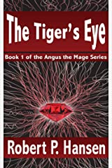 The Tiger's Eye (Angus the Mage Book 1) Kindle Edition