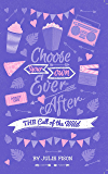 Choose Your Own Happily Ever After: The Call Of The Wild (Choose Your Own Ever After)