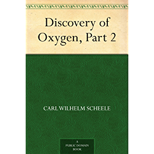Discovery of Oxygen, Part 2