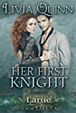 Her First Knight: Larue (Under-Cover Knights Book 2)