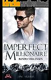 Imperfect Millionaire: Blindes Verlangen