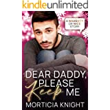Dear Daddy, Please Keep Me (Naughty or Nice Book 7)