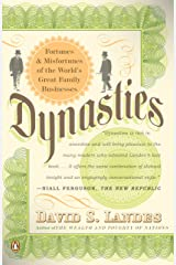 Dynasties: Fortunes and Misfortunes of the World's Great Family Businesses Kindle Edition