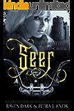 Seer: Saving Setora (Book Four) (Dark Dystopian Reverse Harem MC Romance)