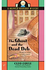 The Ghost and the Dead Deb (Haunted Bookshop Mystery Book 2) Kindle Edition