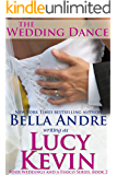 The Wedding Dance (Four Weddings and a Fiasco, Book 2)