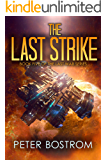 The Last Strike: Book 5 of The Last War Series