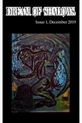 Dream of Shadows: Issue 1 Kindle Edition