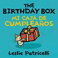 The Birthday Box Mi Caja De Cumpleanos (Leslie Patricelli Board Books) (Spanish Edition