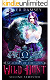 Wild Hunt: A Paranormal Academy Bully Romance (Academy of the Gods Book 2)