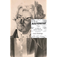 Beethoven: A Life in Nine Pieces book cover
