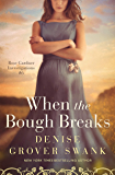When the Bough Breaks: Rose Gardner Investigations #6