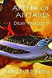 Arena of Antares (Dray Prescot Book 7)