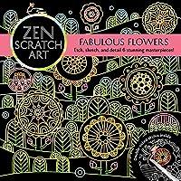 Zen Scratch Art: Fabulous Flowers