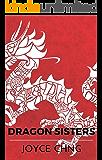 Dragon Sisters (Dragon Sisters: The Stories of Xiao Xiao & Ming Zhu)