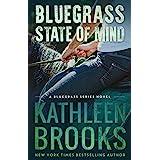 Bluegrass State of Mind (Bluegrass Series Book 1)