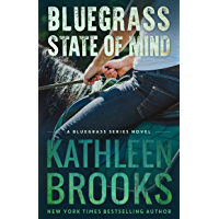 Bluegrass State of Mind (Bluegrass Series Book 1)