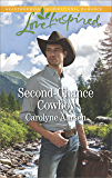 Second-Chance Cowboy: A Single Dad Romance (Cowboys of Cedar Ridge Book 2)