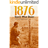 1876 Sioux War Diary of Private Eugene Geant (Expanded, Annotated)