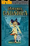 Amanda Cadabra and The Rise of Sunken Madley: A humorous British cozy mystery (The Amanda Cadabra Cozy Paranormal…