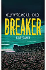 Breaker (Exile Book 1) Kindle Edition