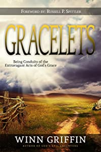 GRACELETS: Being Conduits of the Extravagant Acts of God's Grace v1.5