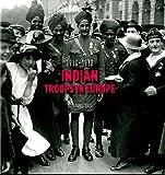 Indian Troops in Europe 1914-1918
