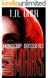 Doctor Mars (Mindcop Dossiers Book 1)
