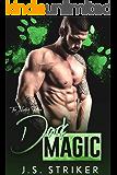Dark Magic (The Hunted Shifters Book 3)