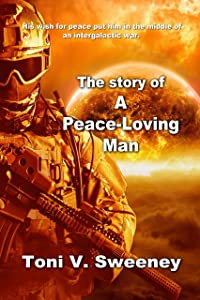 The Story Of A Peace Loving Man (The Adventures Of Sinbad Book 1)