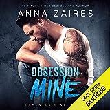 Obsession Mine: Tormentor Mine, Book 2