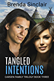 Tangled Intentions (The Carsen Family Trilogy Book 3)