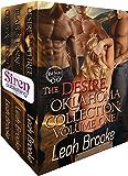 The Desire, Oklahoma Collection, Volume 1 [Box Set 11] (Siren Publishing Menage Everlasting)