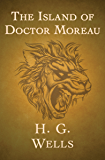 The Island of Doctor Moreau (SF Masterworks)