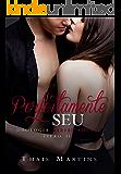 Perfeitamente Seu (Duologia Perfeitamente Livro 2)