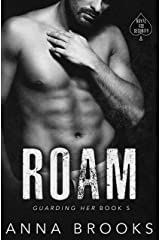 Roam (Guarding Her Book 5) Kindle Edition