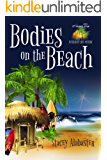 Bodies on the Beach (Hang Ten Australian Cozy Mystery Book 1)