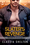 Slater's Revenge (Shades of Leverage Book 1)